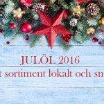 Lokal julöl på Systembolaget 2016