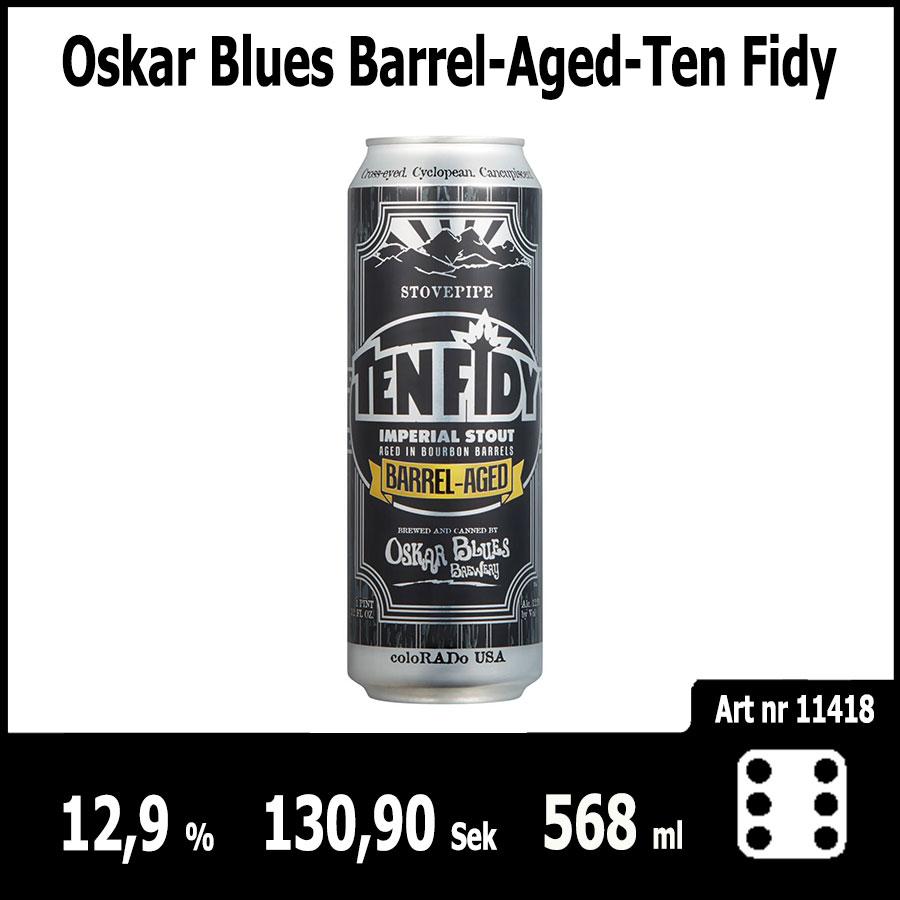 Oskar Blues Barrel Aged Ten Fidy - Pilsner.nu
