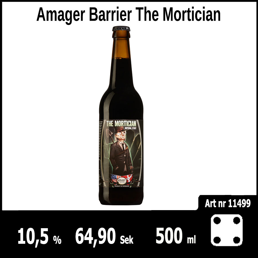 Amager Barrier The Mortician - Pilsner.nu
