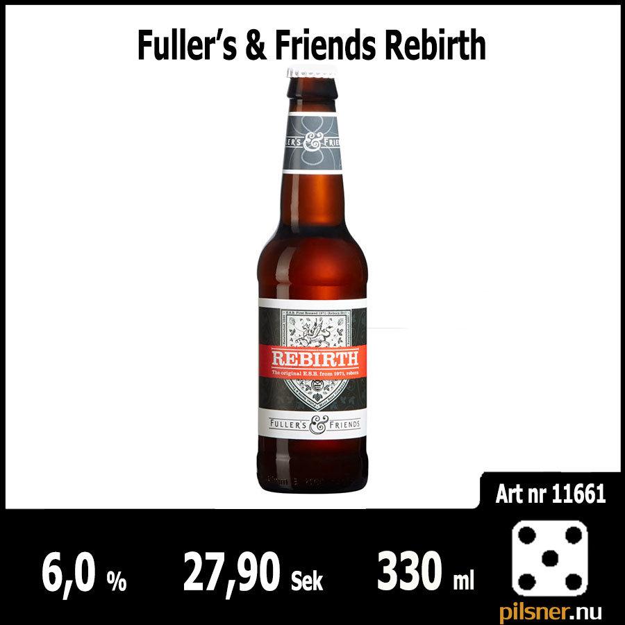 Fuller's & Friends Rebirth