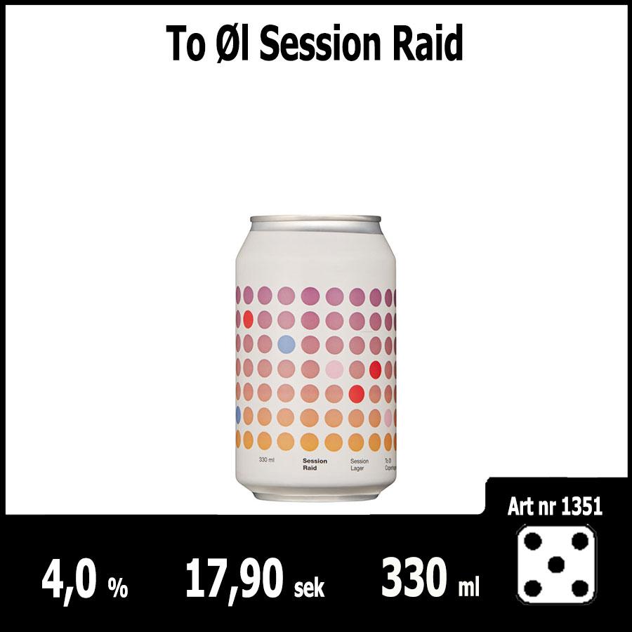 To Øl Session Raid - Fasta Sortimentet Juni 2018 : Pilsner.nu
