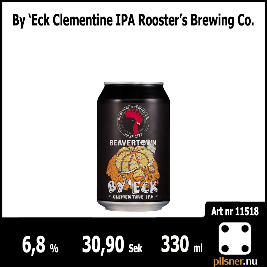 By 'Eck Clementine IPA Rooster's Brewing Co.