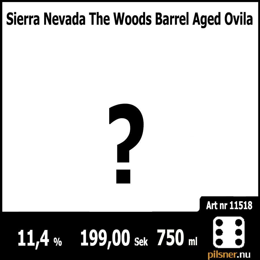 Sierra Nevada The Woods Barrel Aged Ovila