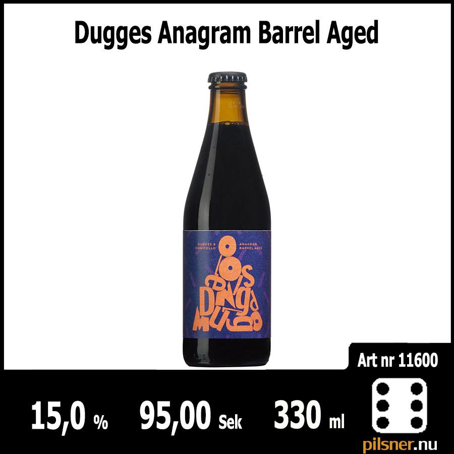 Dugges Anagram Barrel Aged