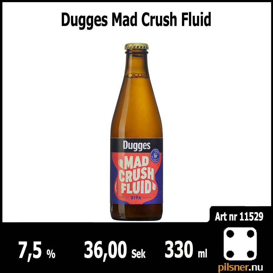 Dugges Mad Crush Fluid
