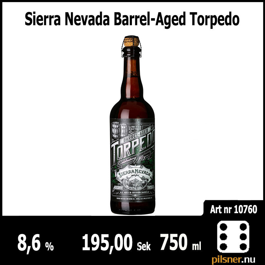 Sierra Nevada Barrel-Aged Torpedo