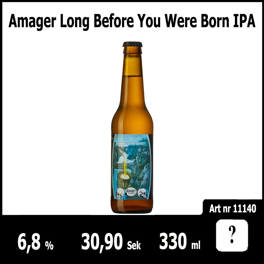 Amager Long Before You Were Born IPA