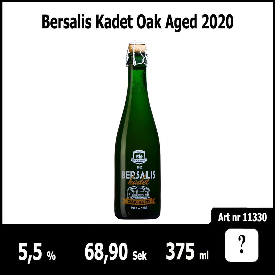 Bersalis Kadet Oak Aged 2020