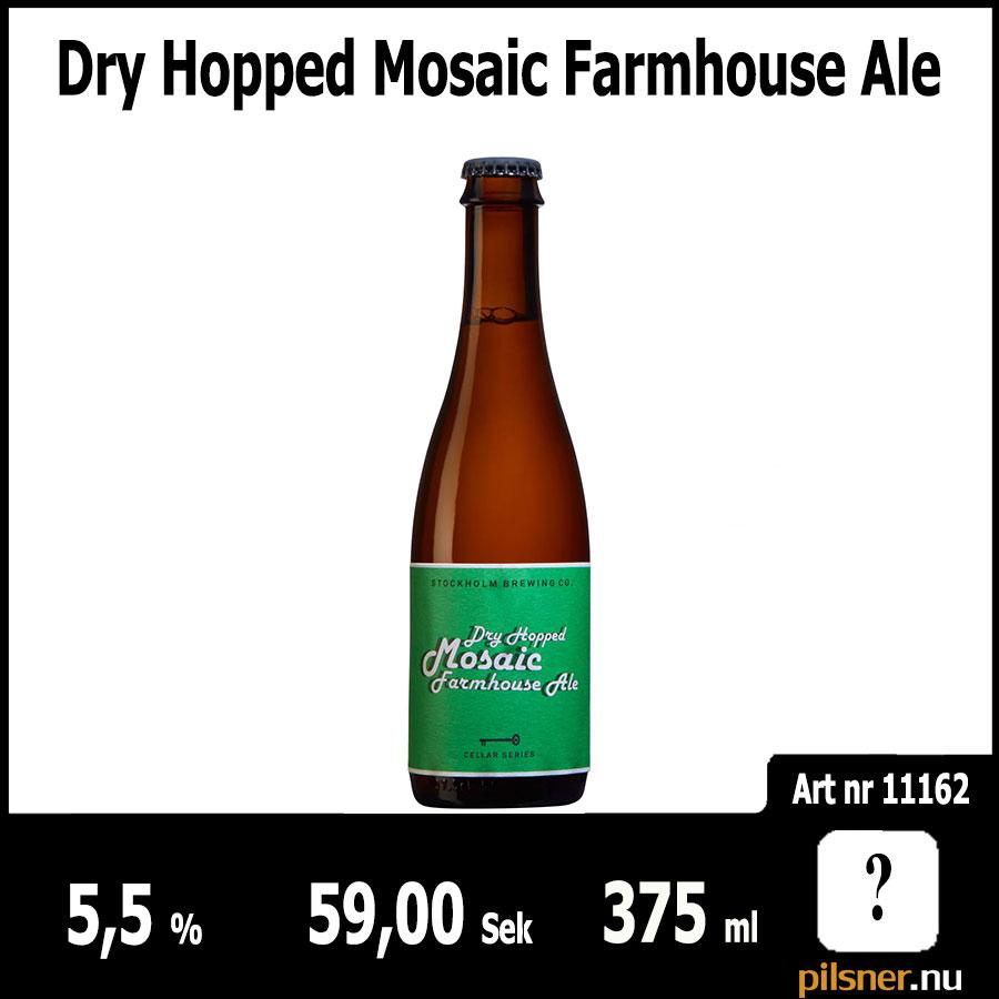Dry Hopped Mosaic Farmhouse Ale