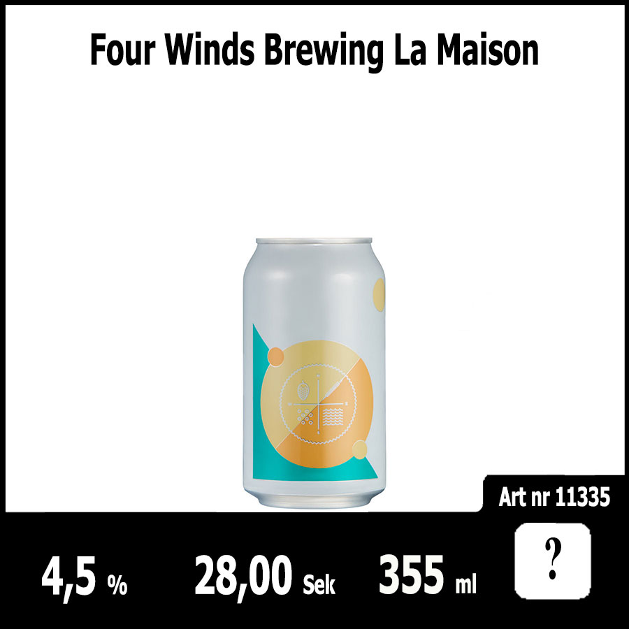 Four Winds Brewing La Maison