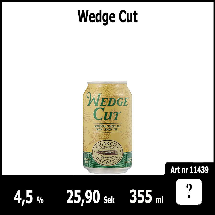 Wedge Cut