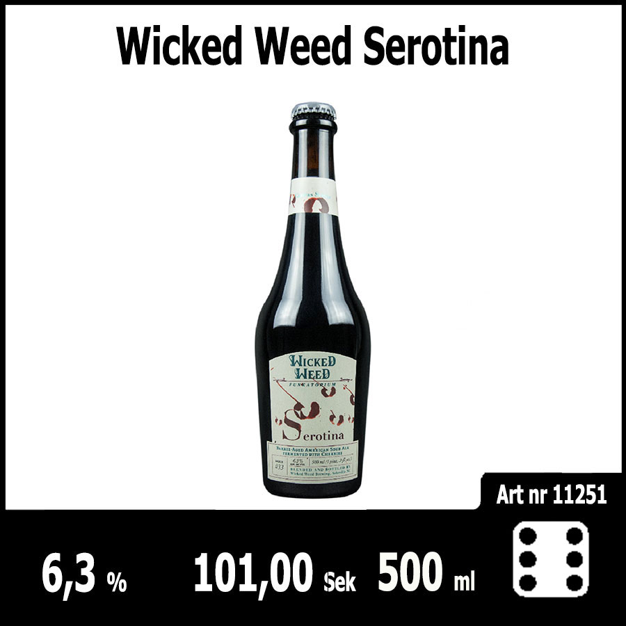 Wicked Weed Serotina